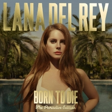 Lana Del Ray - Born to die - Paradise Edition