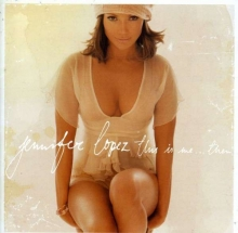 Jennifer Lopez - This Is Me...Then