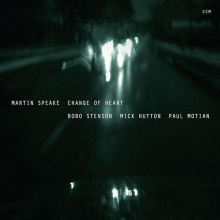 Martin Speake -  Change Of Heart