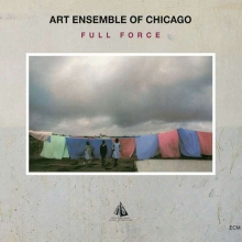Art Ensemble Of Chicago - Full Force - Touchstones Digipak