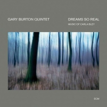 Gary Burton - Dreams So Real - Touchstones Digipak