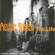 Archie Shepp - I Know About the Life
