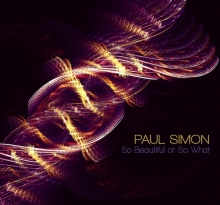 Paul Simon - So Beautiful Or So What - Limited Deluxe Edition - Digipak