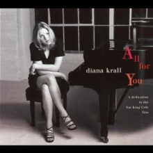 Diana Krall - All For You - A Dedication To The Nat King Cole Trio