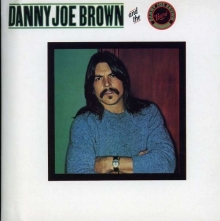 Danny Joe Brown Band - Danny Joe Brown