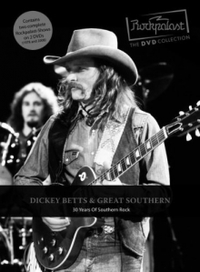 Dickey Betts - Rockpalast: 30 Years Of Southern Rock