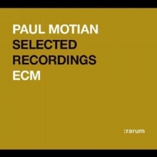 Paul Motian - Selected Recordings - ECM Rarum XVI
