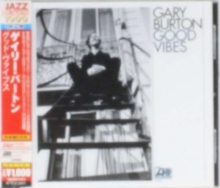 Gary Burton - Good Vibes
