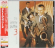 Jimmy Giuffre - The Jimmy Giuffre 3
