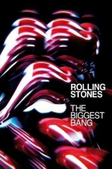Rolling Stones - The Biggest Bang: Live 2005/06