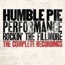 Humble Pie - Rockin' The Fillmore - The Complete Recordings