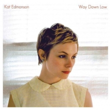 Kat Edmonson - Way Down Low