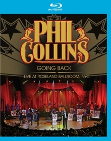 Phil Collins - Going Back - Live At Roseland Ballroom, NYC 2010
