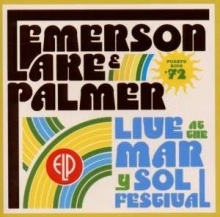 Emerson, Lake & Palmer - Live at Mar y Sol Festival