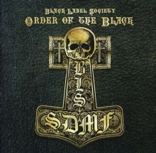 Black Label Society - Order Of The Black