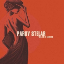 Parov Stelar - The Art Of Sampling - Deluxe Edition