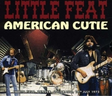 Little Feat - American Cutie