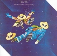 Traffic - Shoot Out At The Fantasy Factory (180g)