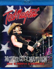 Ted Nugent - Motor City Mayhem