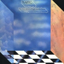 Traffic - The Low Spark Of The High Heeled Boys