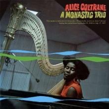 Alice Coltrane - A Monastic Trio