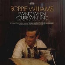 Robbie Williams - Swing When You're Winning - 180gr