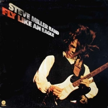 Fly Like An Eagle - de Steve Miller Band