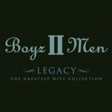 Legacy: The Greatest Hits Collection - de Boyz II Men