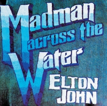 Madman Across The Water - de Elton John