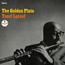 Yusef Lateef - The Golden Flute