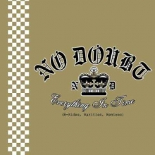 Everything In Time - B-Sides, Rarities, Remixes - de No Doubt