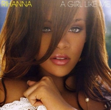 A Girl Like Me - de Rihanna