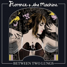 Florence + The Machine - Between Two Lungs - Special Deluxe Edition