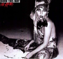 Lady Gaga - Born This Way: Remix - 180gr