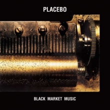 Placebo - Black Market Music