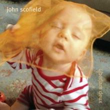 John Scofield - Überjam Deux