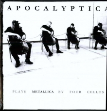 Apocalyptica - ... Plays Metallica By Four Cellos