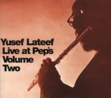 Live At Peps: Volume Two - de Yusef Lateef