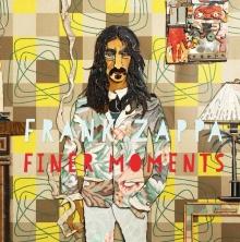 Finer Moments - de Frank Zappa