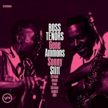 Gene Ammons &Sonny Stitt -  Boss Tenors: Straight Ahead from Chicago 1961