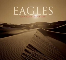 Eagles - Long Road Out Of Eden (180g)