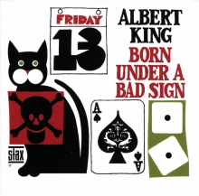 Albert King - Born Under A Bad Sign [stax Remasters]