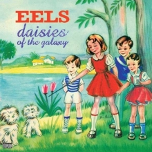 Eels - Daisies Of The Galaxy (180g) (Limited Edition)