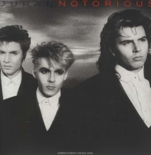 Duran Duran -  Notorious (Limited Edition)