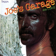 Frank Zappa - Joe's Garage Acts 1, 2 & 3