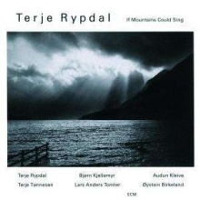 If Mountains Could Sing - de Terje Rypdal