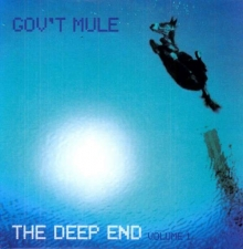 The Deep End Vol.1 (180g) - de Gov't Mule