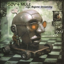 Life Before Insanity (180g) - de Gov't Mule