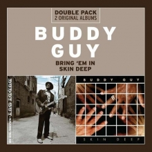 Buddy Guy - Bring 'Em In / Skin Deep