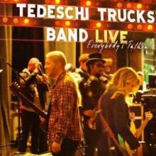Everybody's Talkin' - de Tedeschi Trucks Band